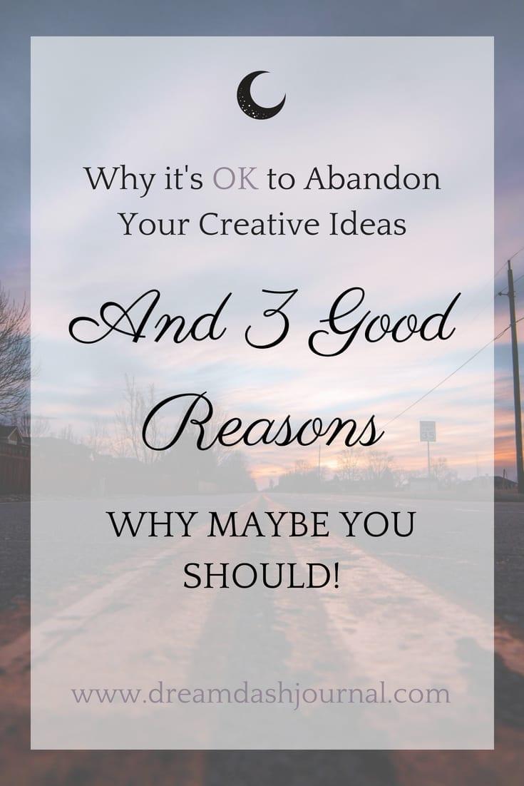 Abandon Your Creative Ideas