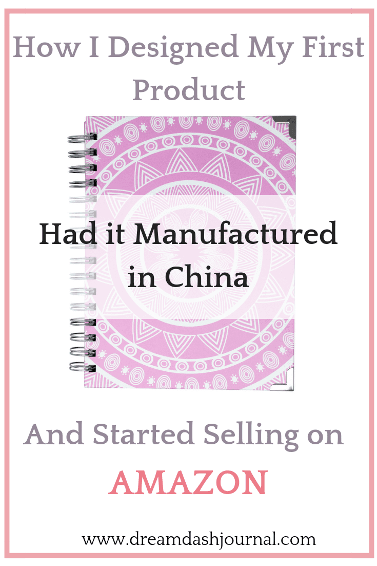 How I Designed My First Product, Had it Manufactured in China, & Learned to Sell on Amazon.