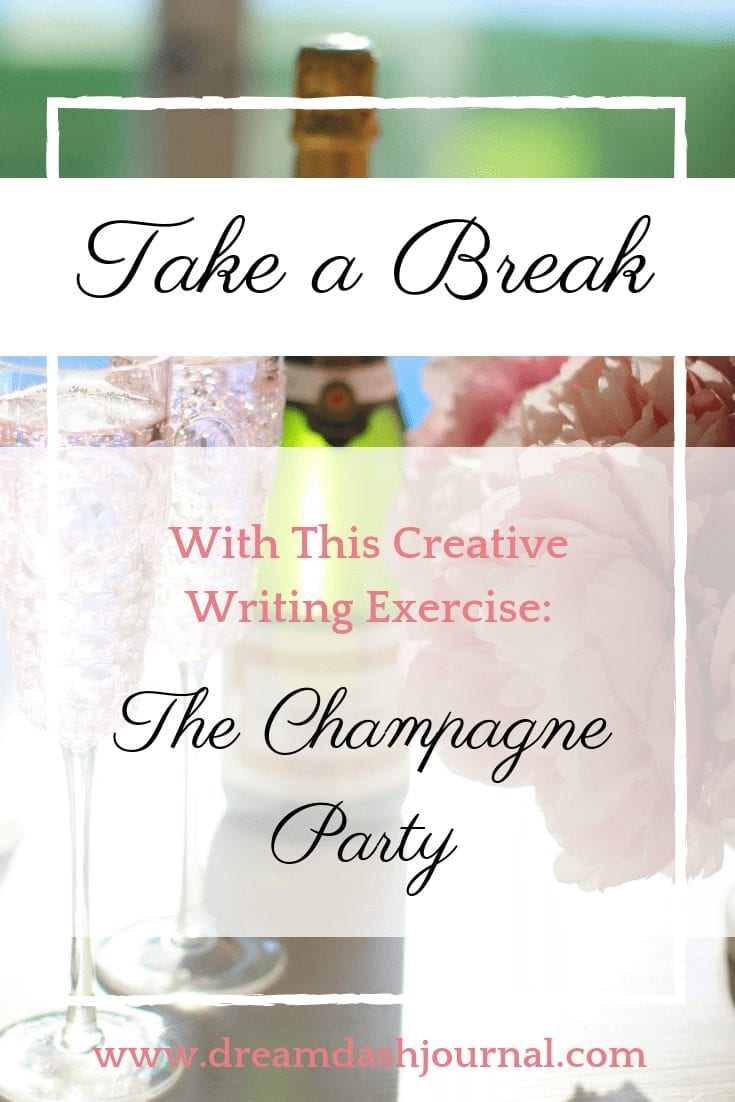 Unwind With This Creative Writing Exercise: The Champagne Party