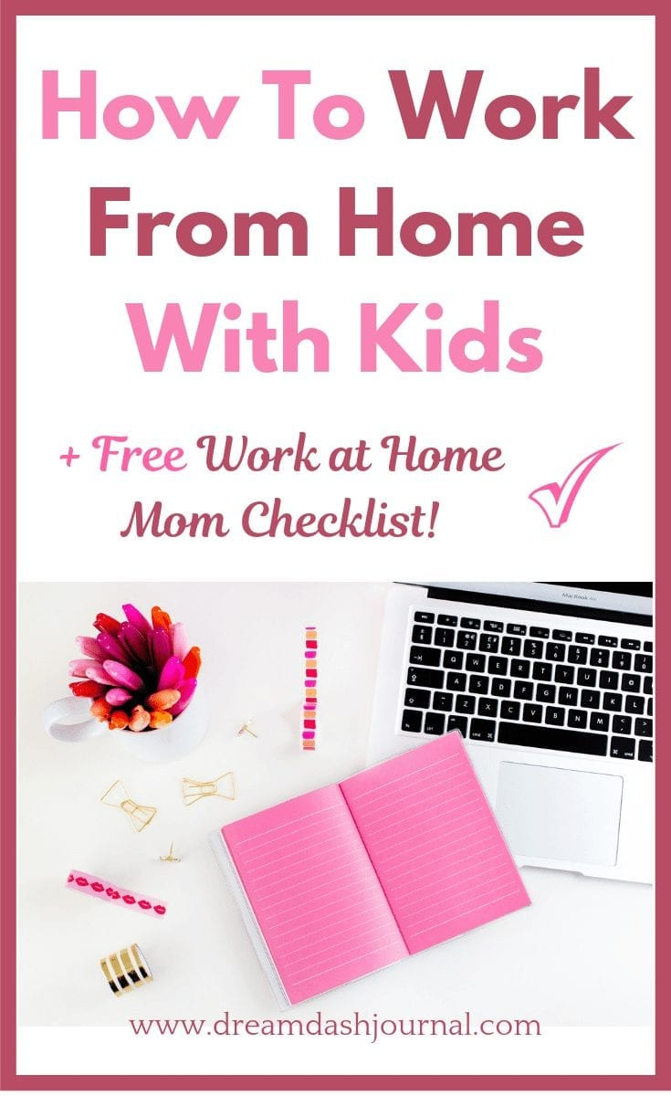 How to Work From Home With Kids Productively {+ Free Printable Checklist!}
