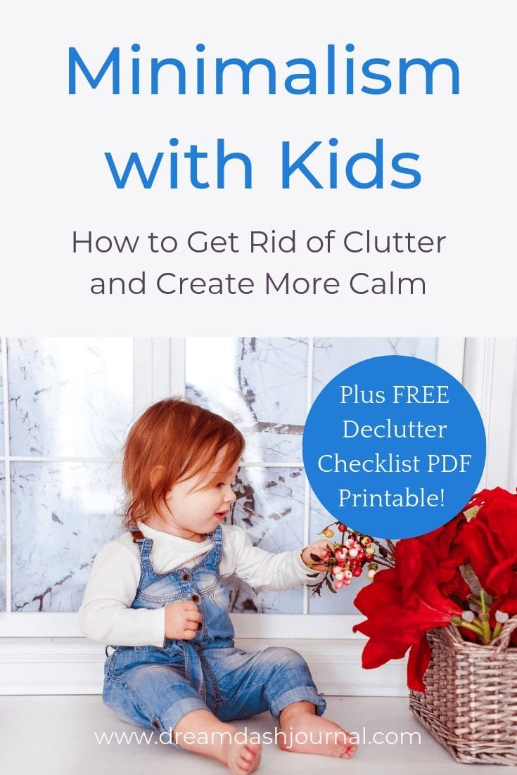 Minimalism With Kids-How to Get Rid of Clutter and Create More Calm