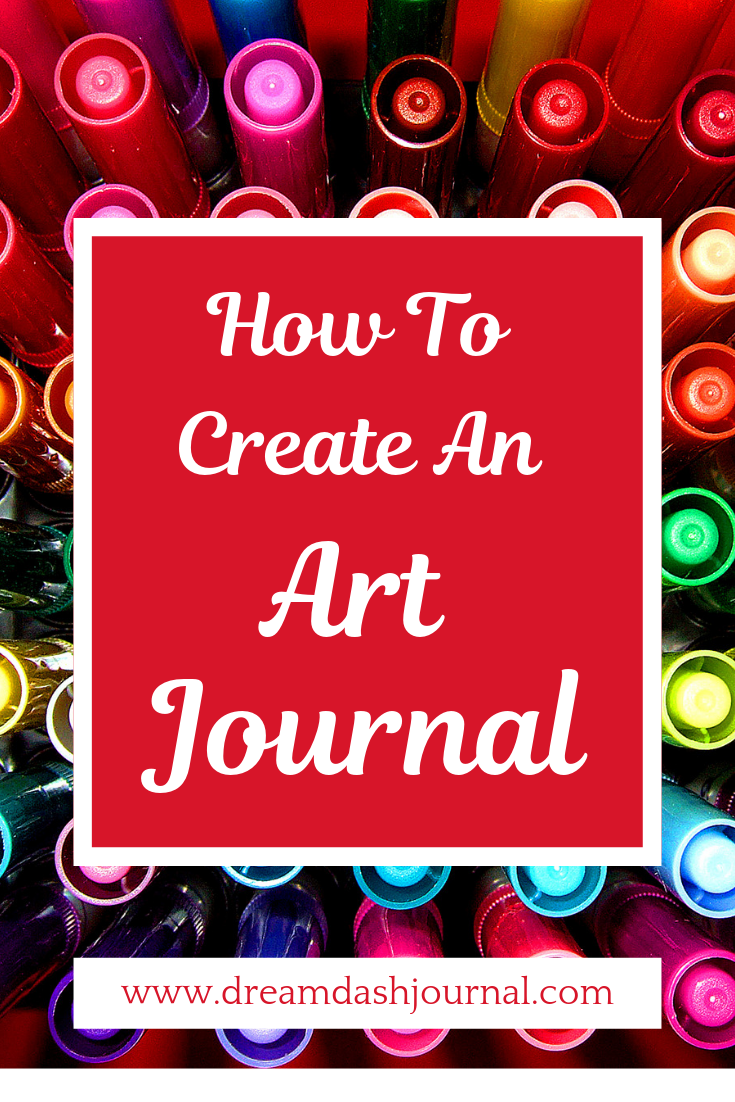How to Start an Art Journal For Beginners. Create and make your own art journal book.