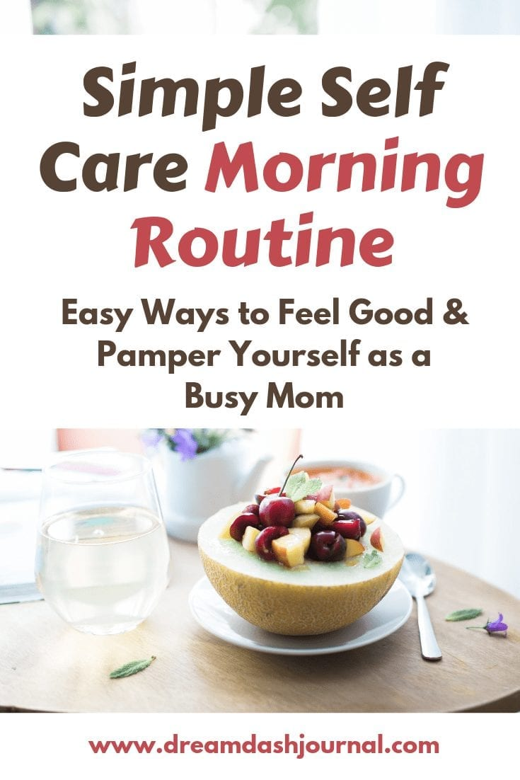 self care morning routine