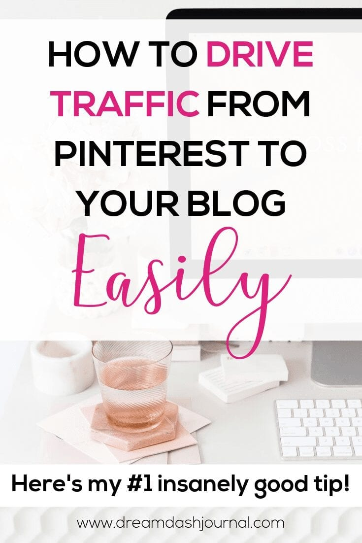 How to Get Traffic to Your Blog From Pinterest Easily