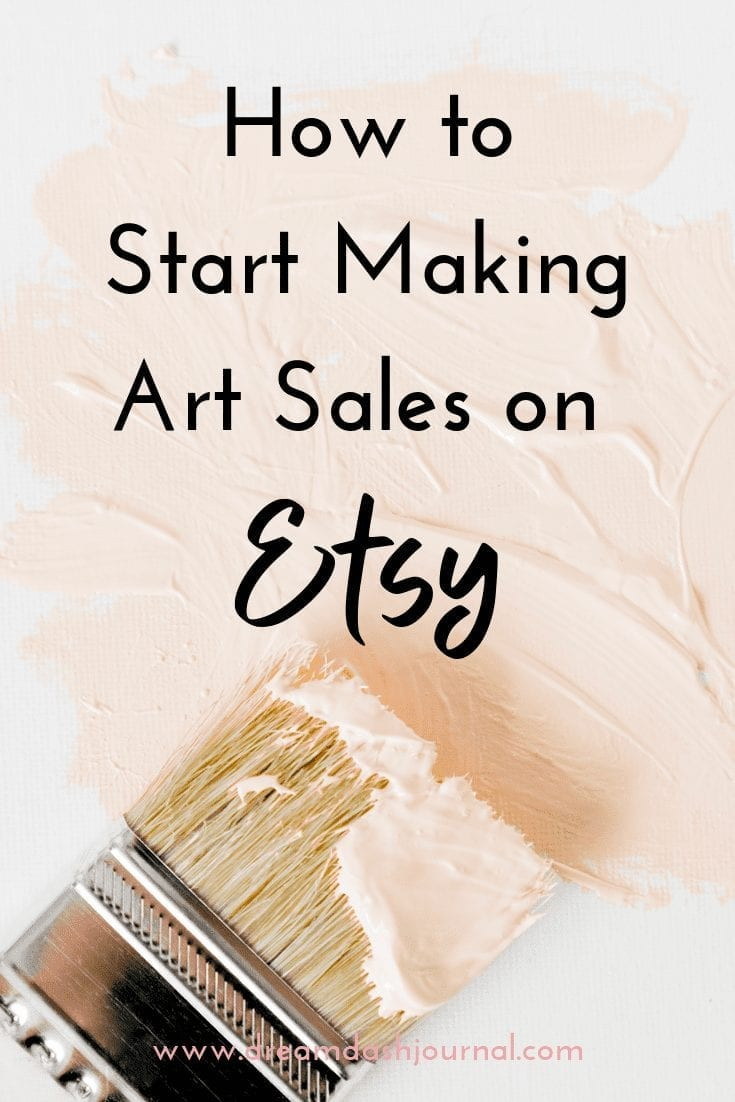 Selling Art on Etsy- How to Start Making Sales When You Have None