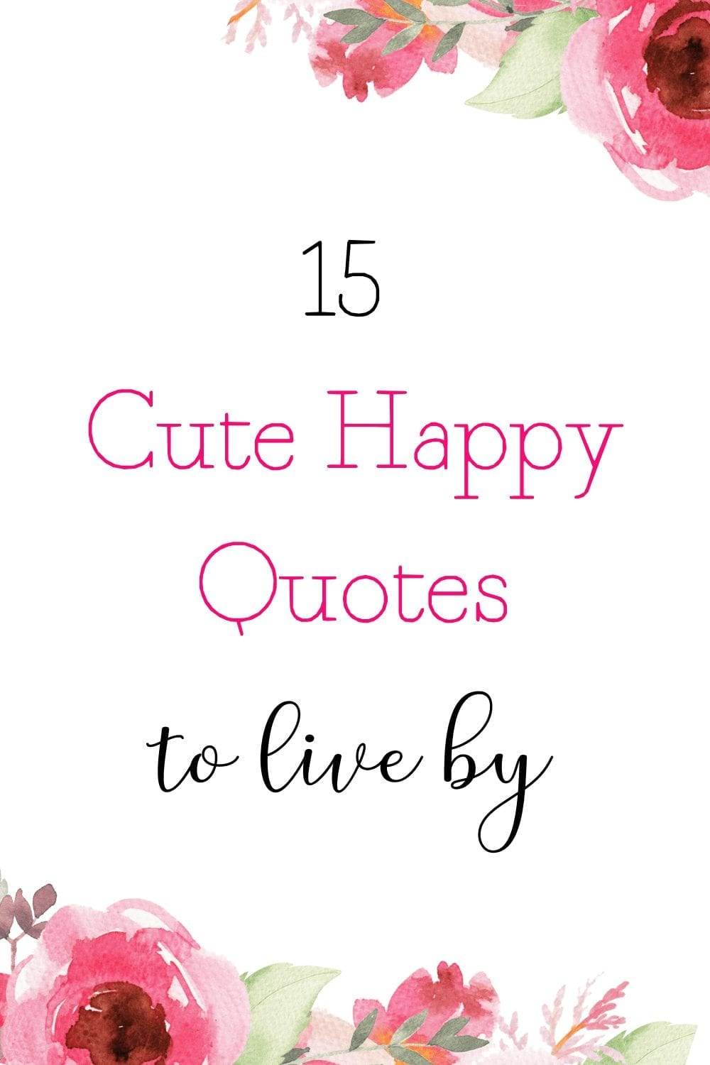 Cute happy quotes plus free printable quotes PDF download list