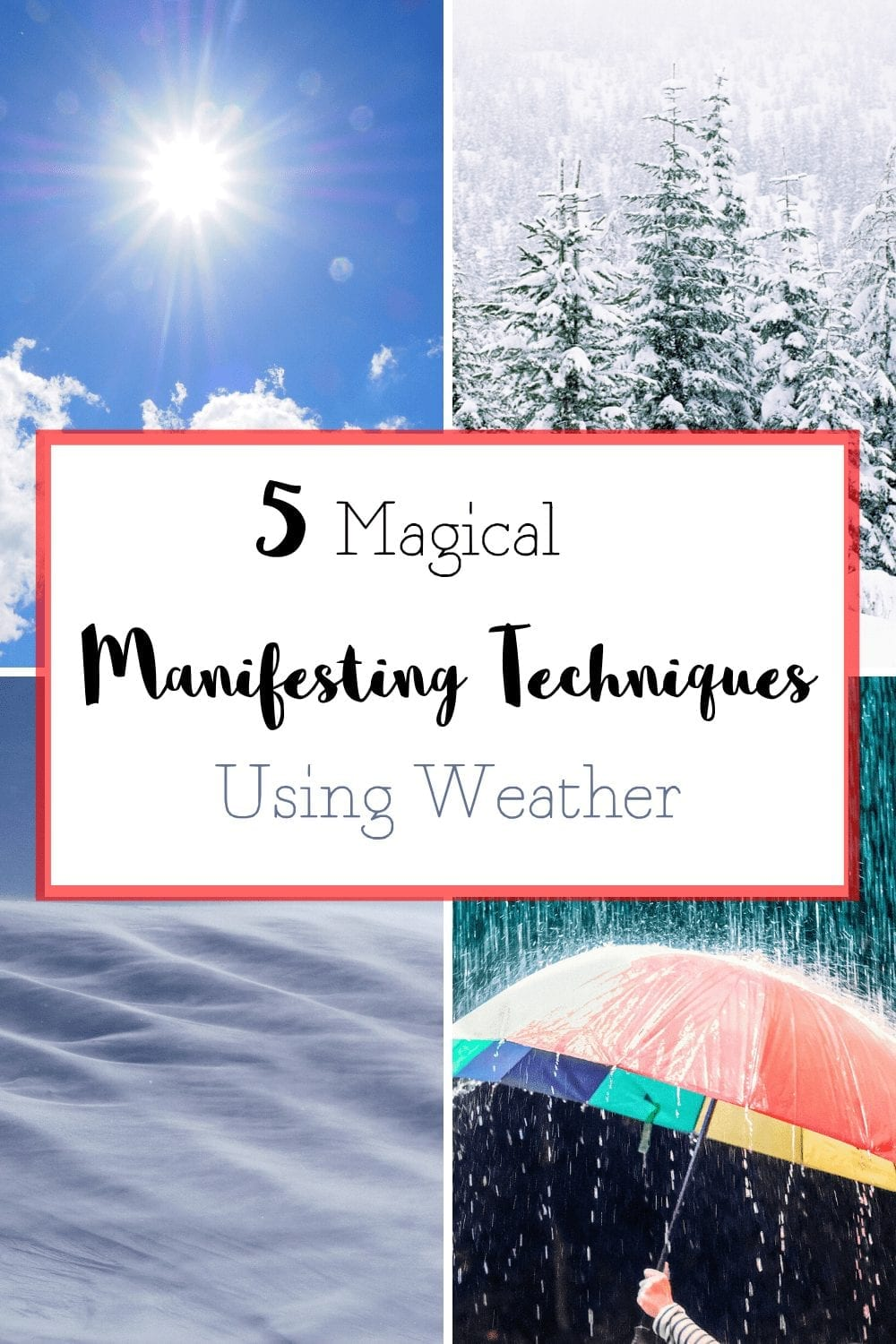 5 Easy Manifestation Techniques Using Weather