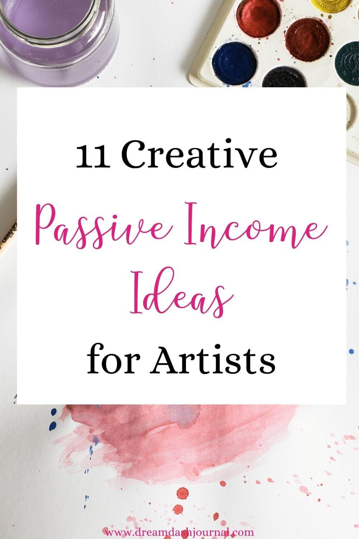 Creative passive income ideas for artists