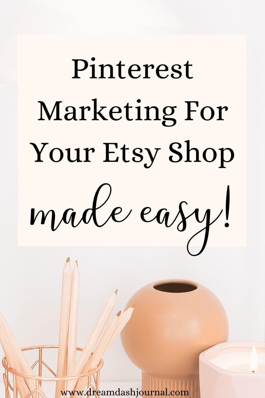 Make More Etsy Sales Using Pinterest
