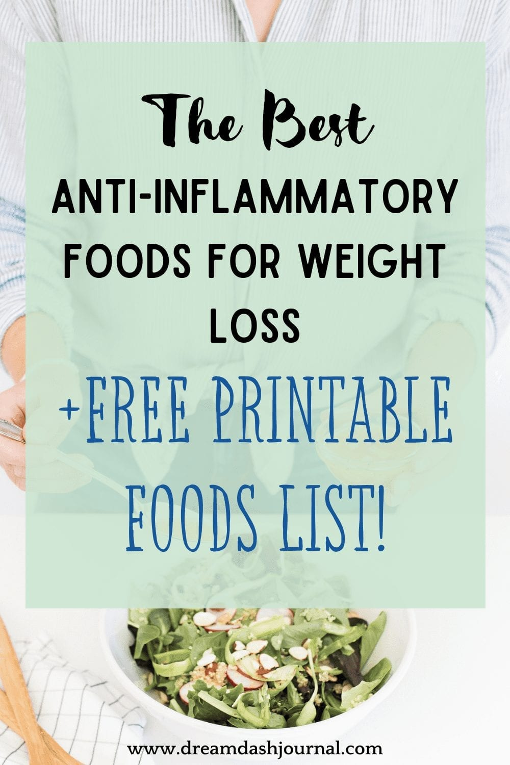Anti-Inflammatory Foods List for Weight Loss Plus Free PDF Printable