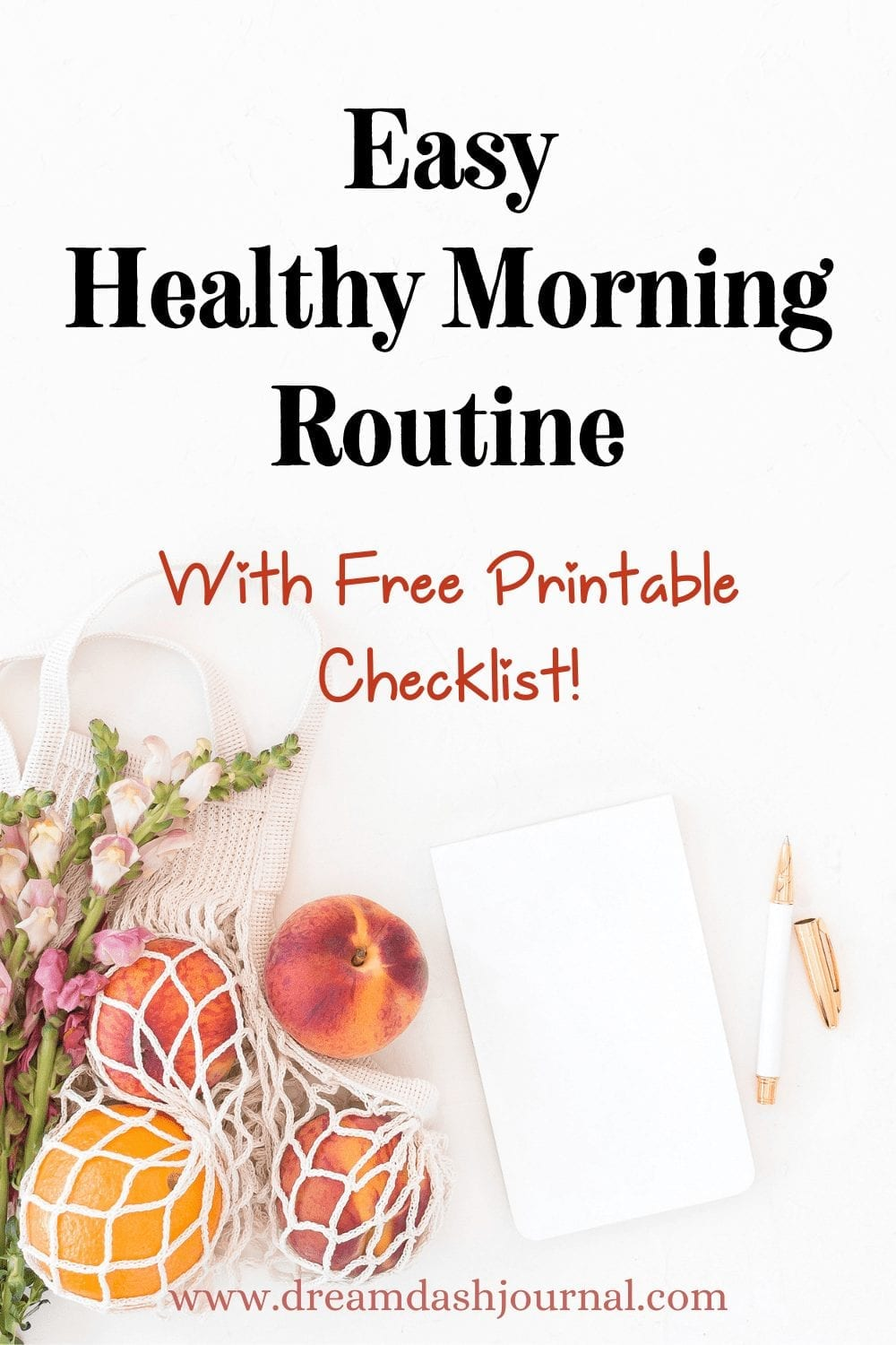 Easy Healthy Morning Routine- Printable Checklist Included {Free PDF!}