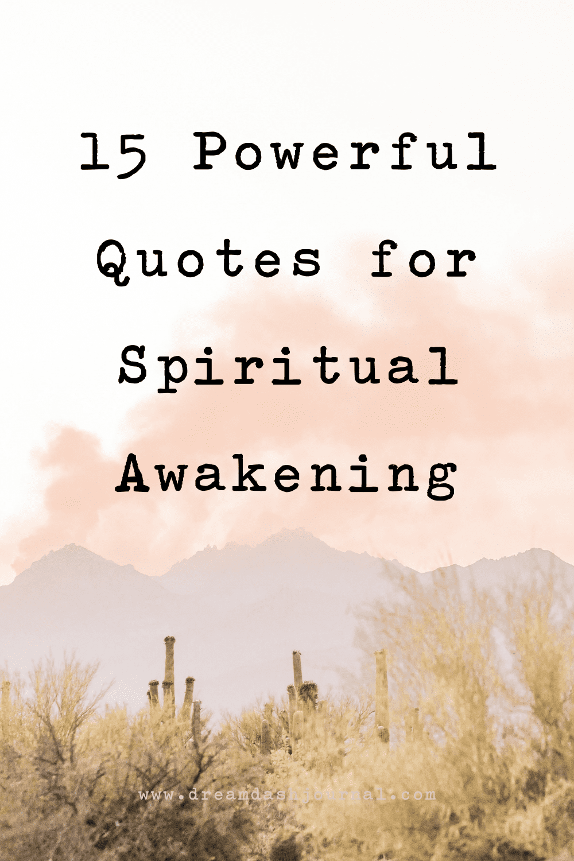 15 Spiritual Awakening Quotes- Images and Sayings for Spiritual Enlightenment