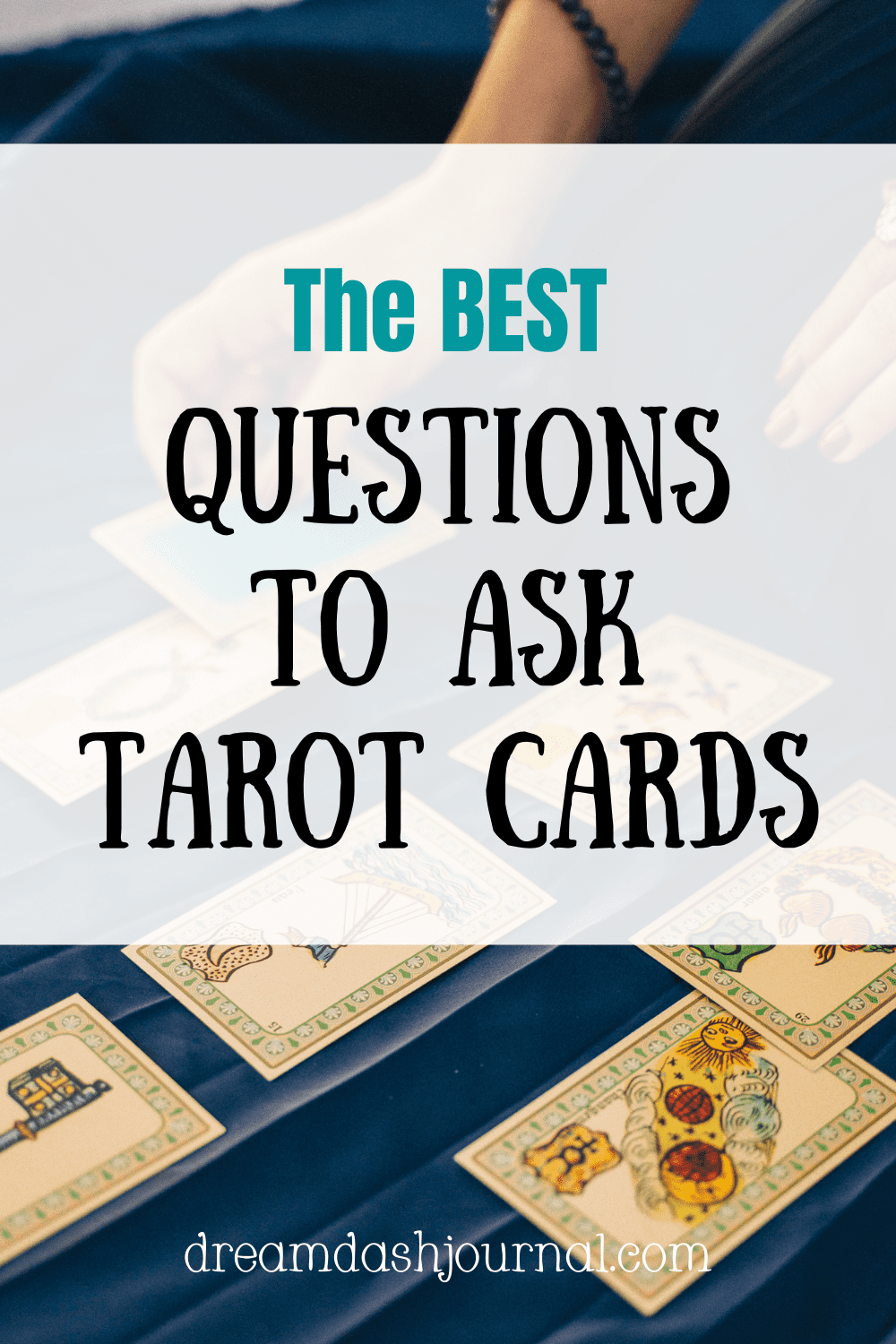 The Best Questions to Ask Tarot Cards {Ultimate List for An Accurate Reading!}