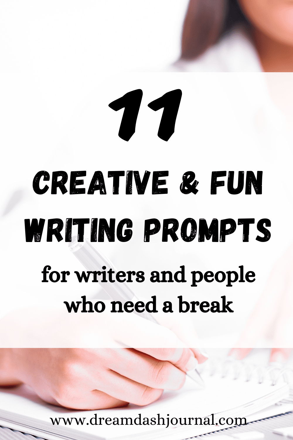 11 Creative Fun Writing Prompts for Writers & People Who Need a Break