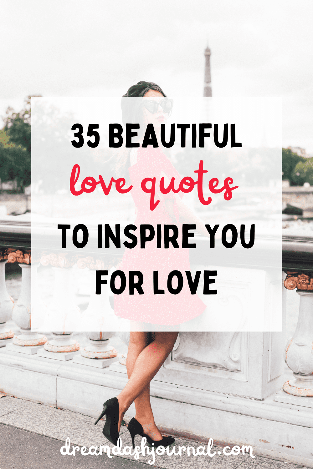 Love Makes Life Beautiful: Quotes to Inspire You For Love