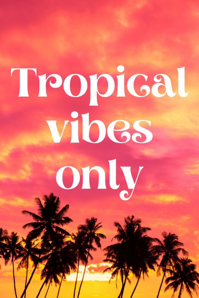tropical paradise quotes