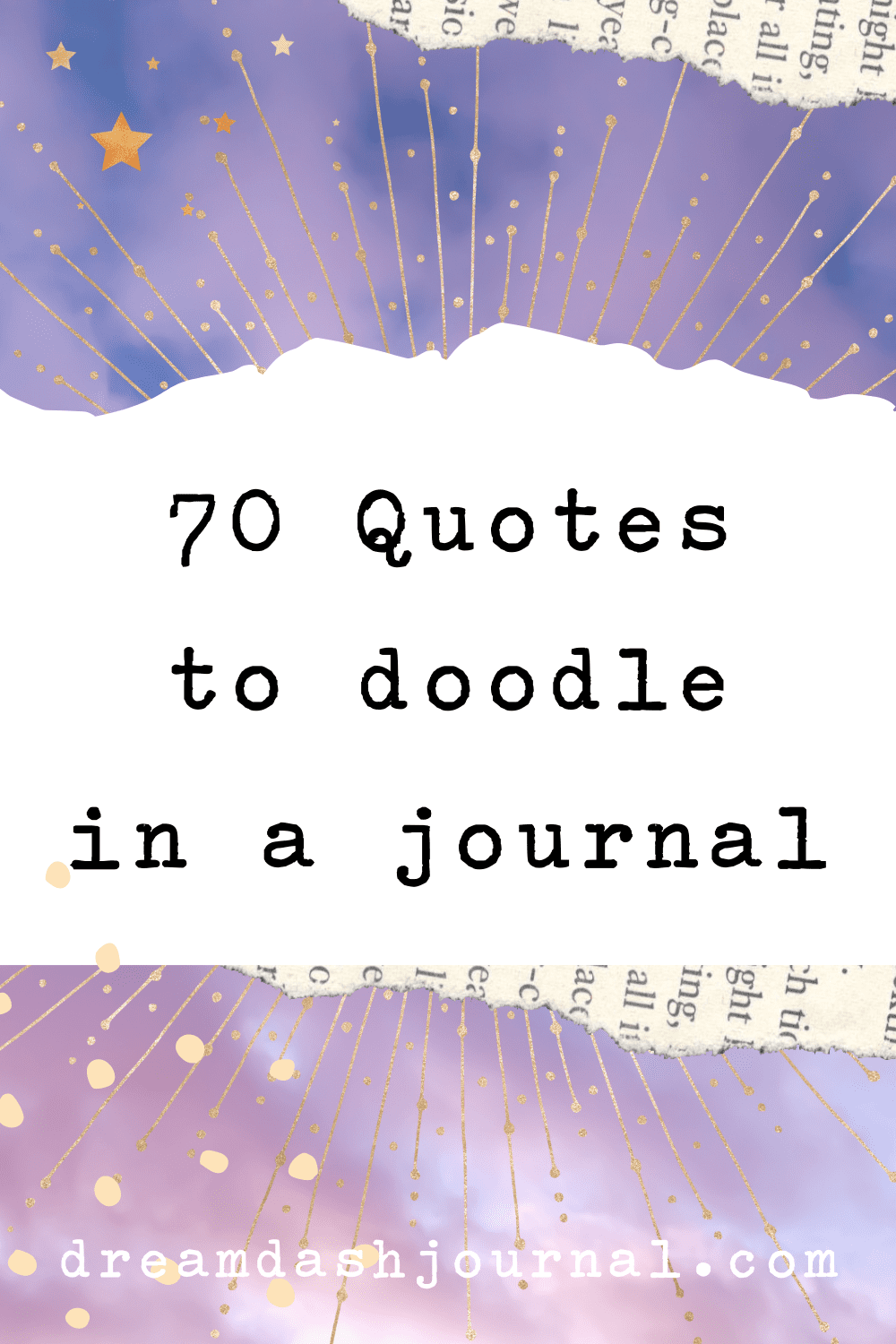 The Best Journal Quotes to Doodle, Write, & Reflect on {+ Free Printable}