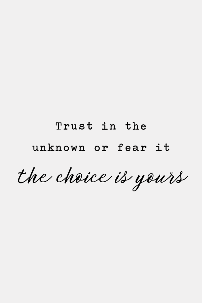 trust in the unknown quotes